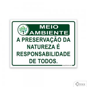 Placa MEIO AMBIENTE A preservação da natureza é responsabilidade de todos PVC 2mm  4/0 / Látex Adesivo Fosco Corte Reto Fita Dupla Face 3M