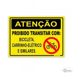 Placa Atenção Proibido transitar com: Bicicleta, carrinho-elétrico, e outros PVC 2mm  4/0 / Látex Adesivo Fosco Corte Reto Fita Dupla Face 3M