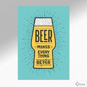 Placa Decorativa Beer Makes Better Color A4 MDF 3mm 30X20CM 4x0 Adesivo Fosco Corte Reto Fita Dupla Face 3M