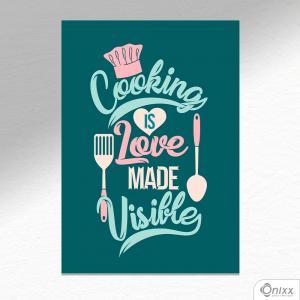 Placa Decorativa Cooking Is Love A4 MDF 3mm 30X20CM 4x0 Adesivo Fosco Corte Reto Fita Dupla Face 3M