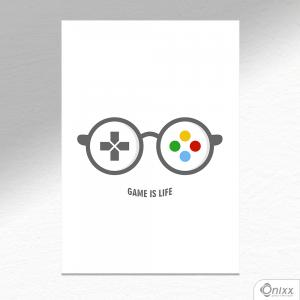 Placa Decorativa Game is Life A4 MDF 3mm 30X20CM 4x0 Adesivo Fosco Corte Reto Fita Dupla Face 3M