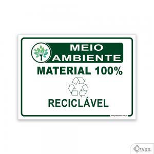 Placa MEIO AMBIENTE: Material 100% reciclável PVC 2mm  4/0 / Látex Adesivo Fosco Corte Reto Fita Dupla Face 3M