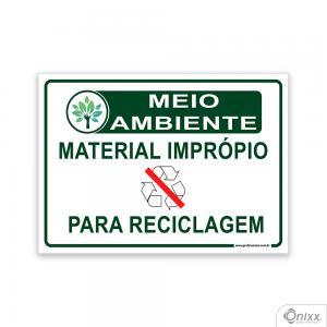 Placa MEIO AMBIENTE: Material Impróprio para reciclagem PVC 2mm  4/0 / Látex Adesivo Fosco Corte Reto Fita Dupla Face 3M