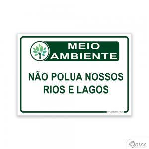 Placa MEIO AMBIENTE Não polua nossos rios e lagos PVC 2mm  4/0 / Látex Adesivo Fosco Corte Reto Fita Dupla Face 3M