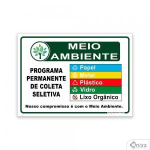 Placa MEIO AMBIENTE: Programa permanente de coleta seletiva PVC 2mm  4/0 / Látex Adesivo Fosco Corte Reto Fita Dupla Face 3M