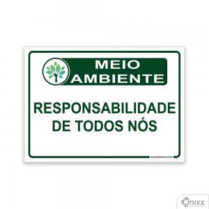 Placa MEIO AMBIENTE Responsabilidade de todos nós PVC 2mm  4/0 / Látex Adesivo Fosco Corte Reto Fita Dupla Face 3M