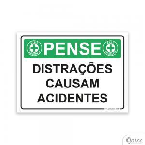 Placa Pense: Distrações Causam Acidentes PVC 2mm  4/0 / Látex Adesivo Fosco Corte Reto Fita Dupla Face 3M
