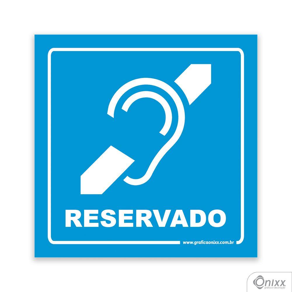 Placa Acesso Exclusivo Para Deficiente Auditivo ( Reservado ) Azul