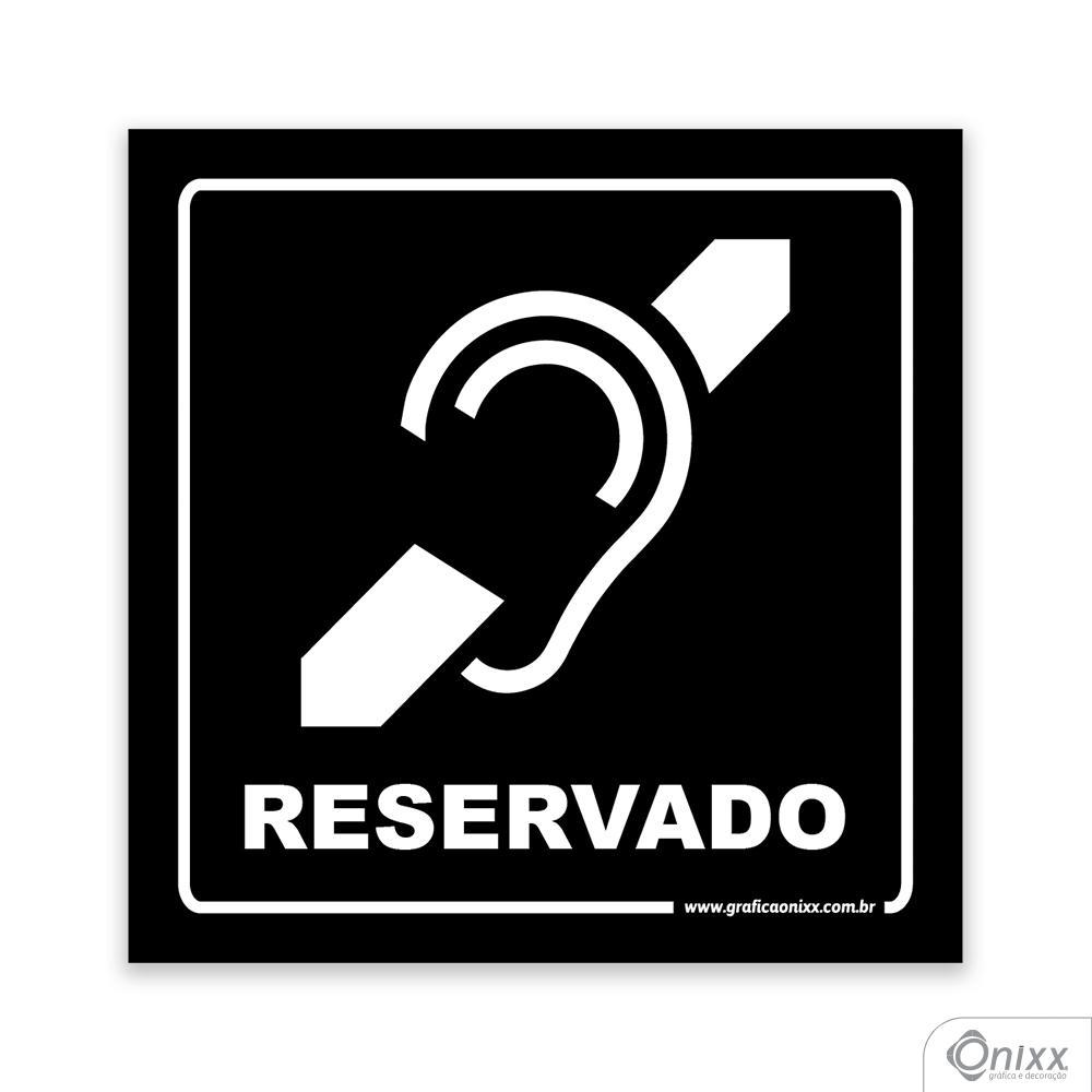 Placa Acesso Exclusivo Para Deficiente Auditivo ( Reservado ) PB