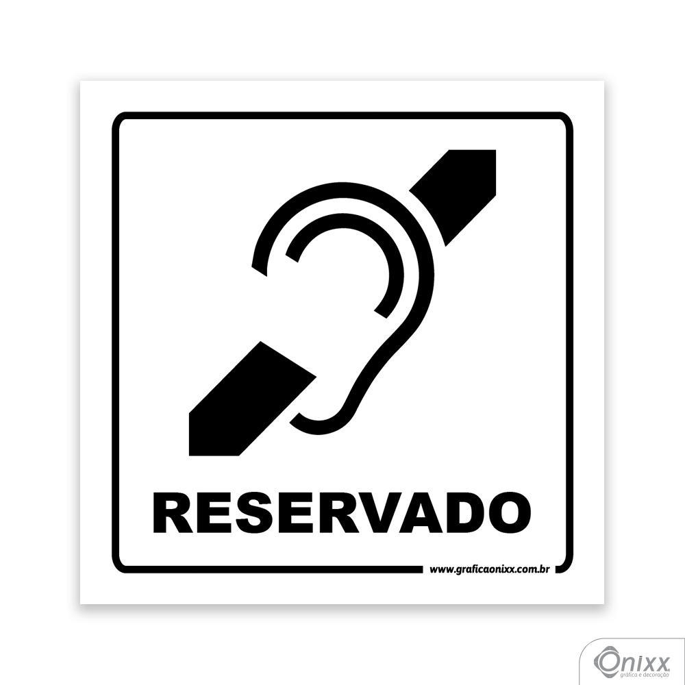 Placa Acesso Exclusivo Para Deficiente Auditivo ( Reservado )