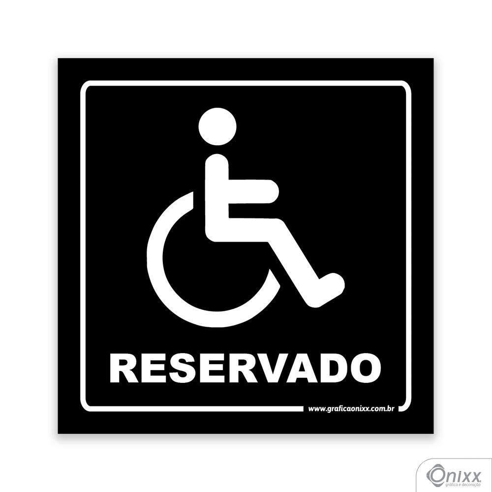 Placa Acesso Exclusivo Para Deficiente Físico ( Reservado ) PB