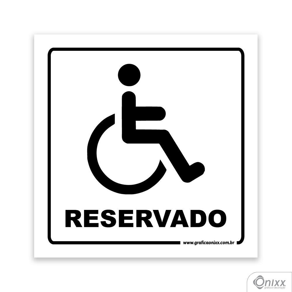 Placa Acesso Exclusivo Para Deficiente Físico ( Reservado )