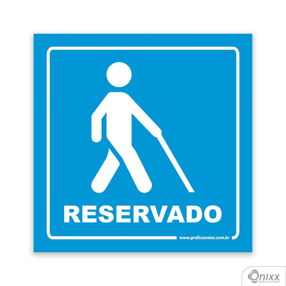 Placa Acesso Exclusivo Para Deficiente Visual ( Reservado ) Azul