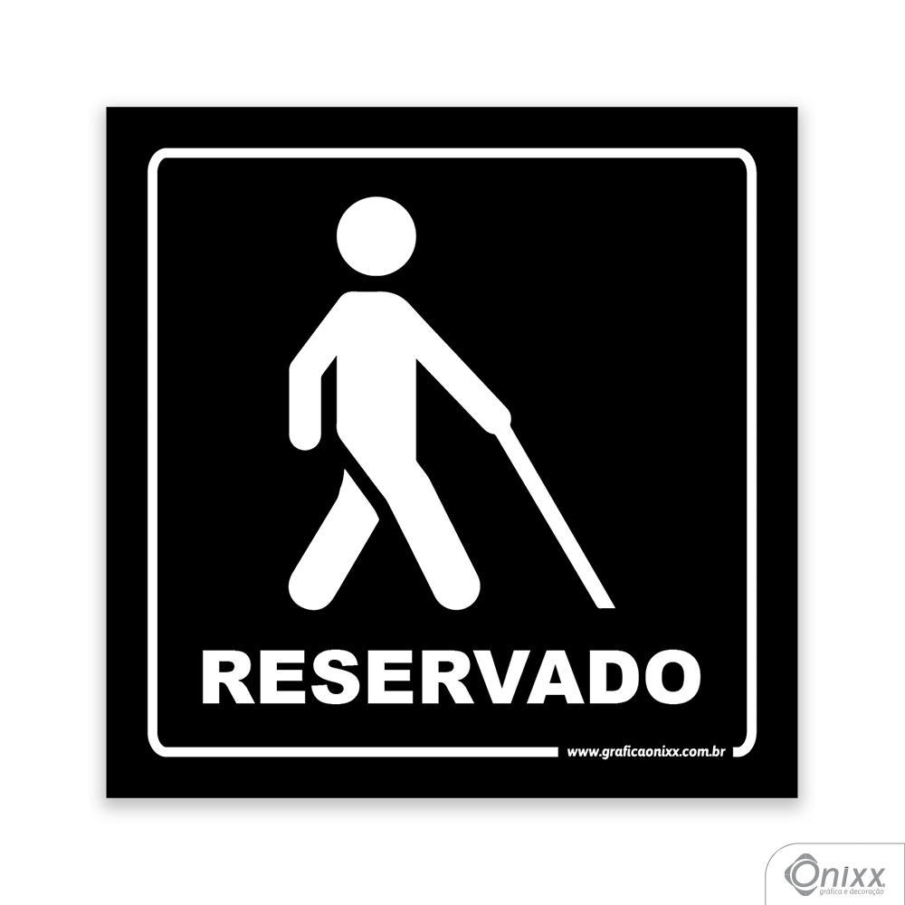 Placa Acesso Exclusivo Para Deficiente Visual ( Reservado ) PB