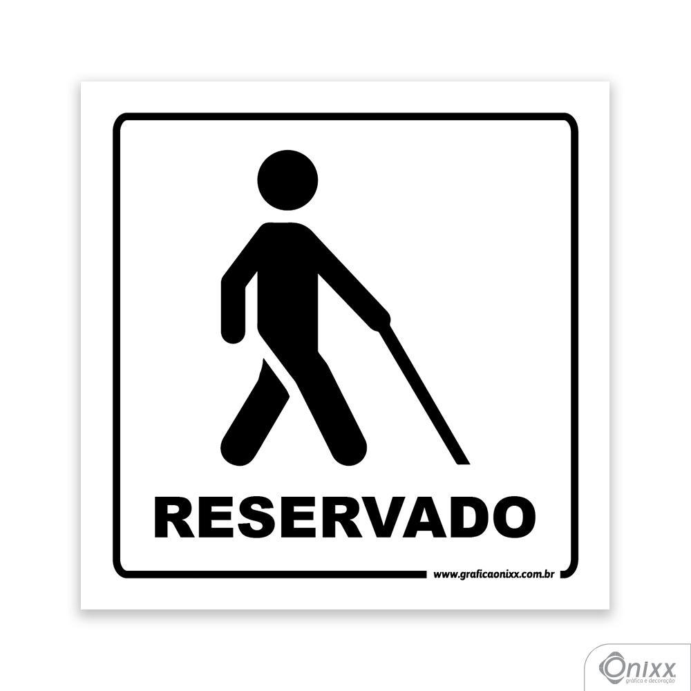 Placa Acesso Exclusivo Para Deficiente Visual ( Reservado )