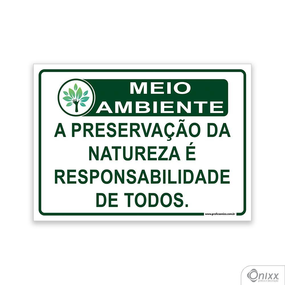 Placa MEIO AMBIENTE A preservação da natureza é responsabilidade de todos