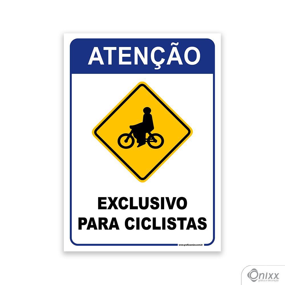 Placa Atenção Exclusivo para ciclistas