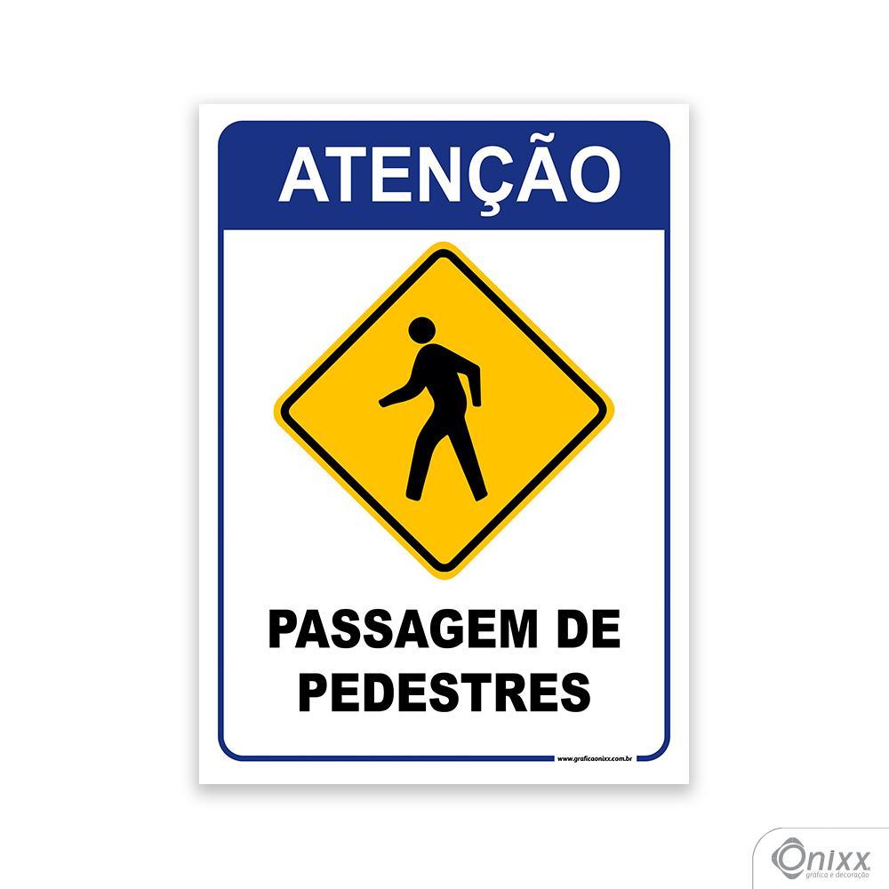 Placa Atenção passagem de pedestres