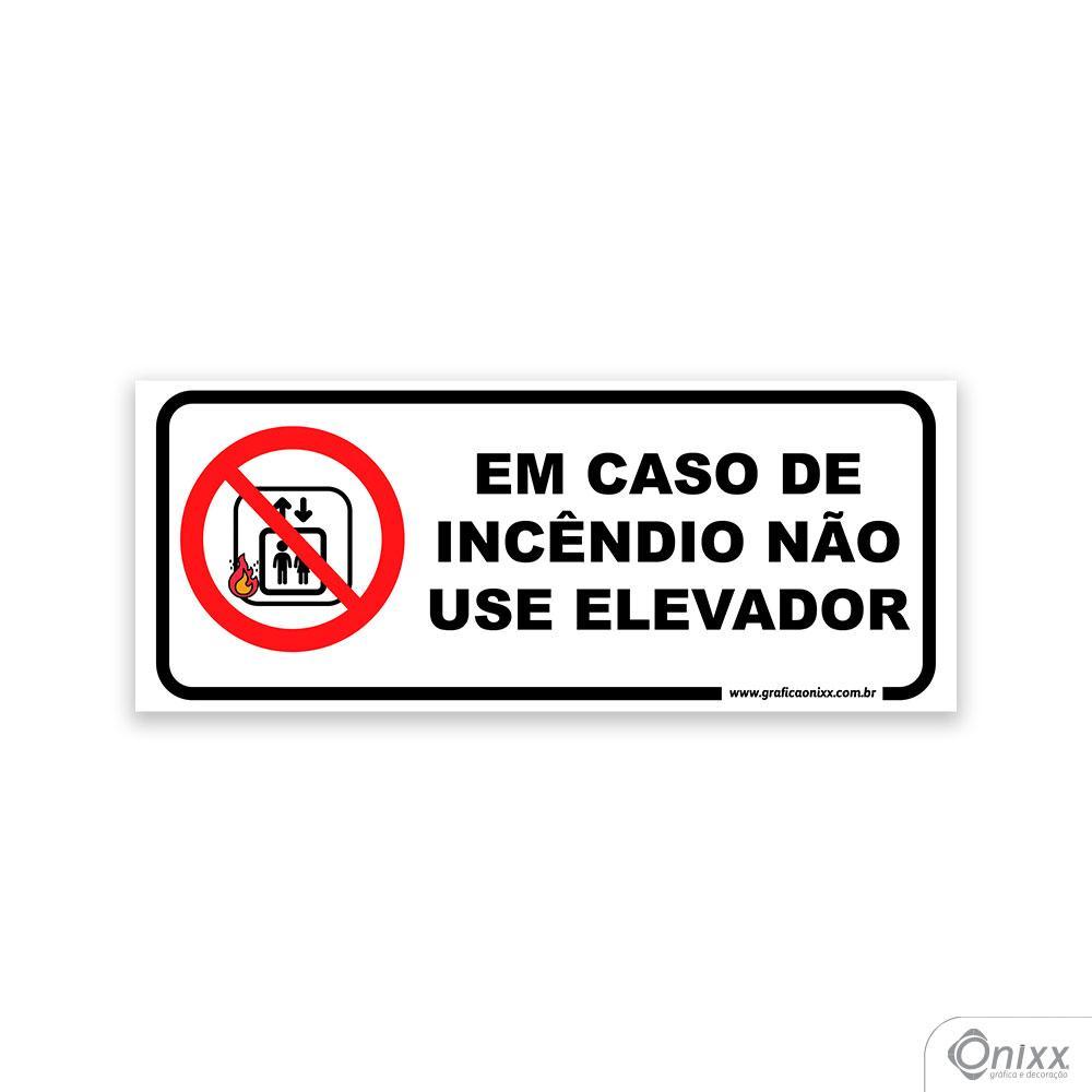 Placa em caso de Incêndio Não Use o Elevador