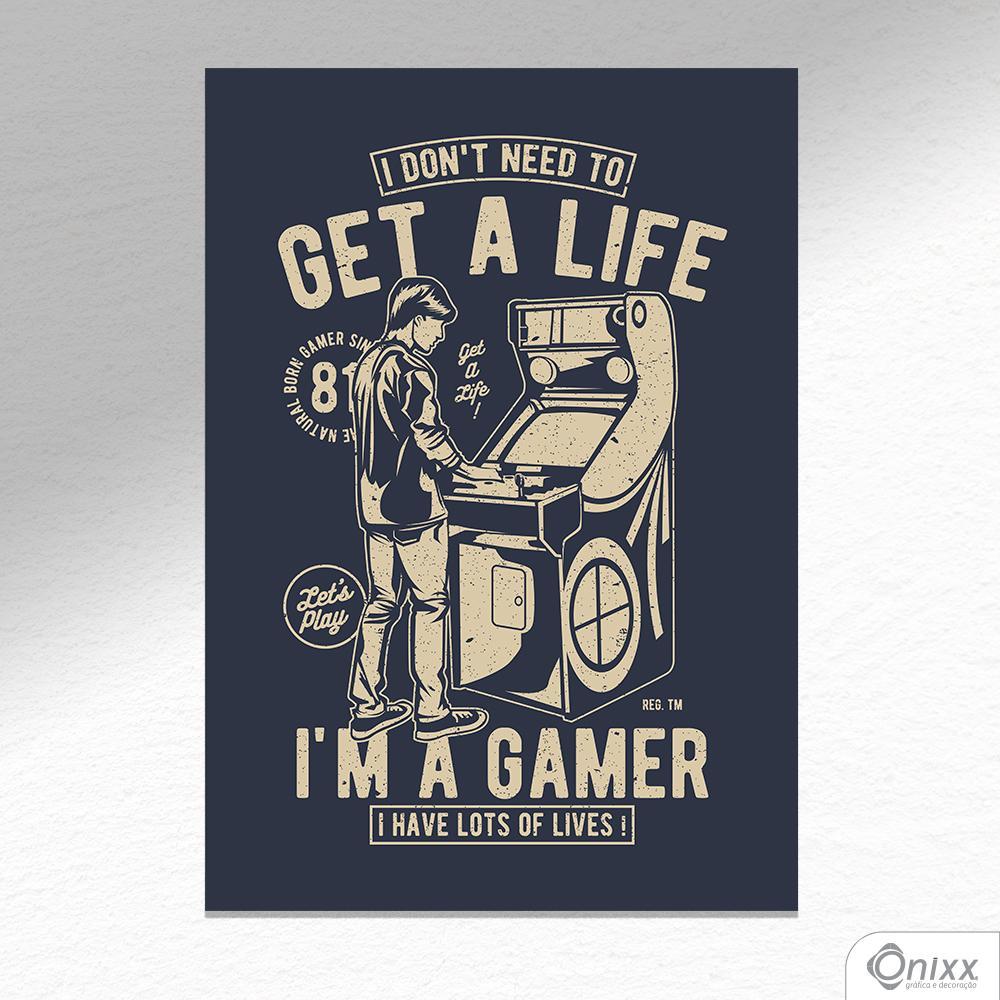 Placa Decorativa I Am A Gamer A4