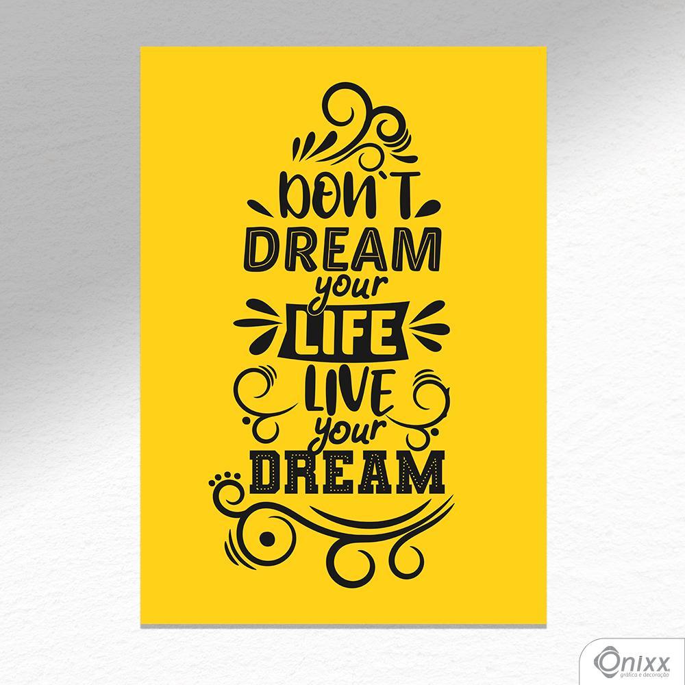 Placa Decorativa Live Your Dream A4