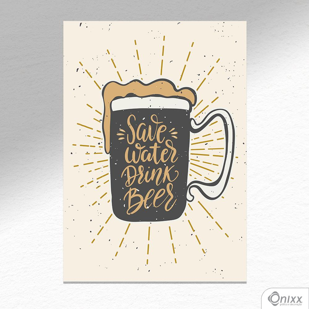 Placa Decorativa Save Water Drink Beer A4