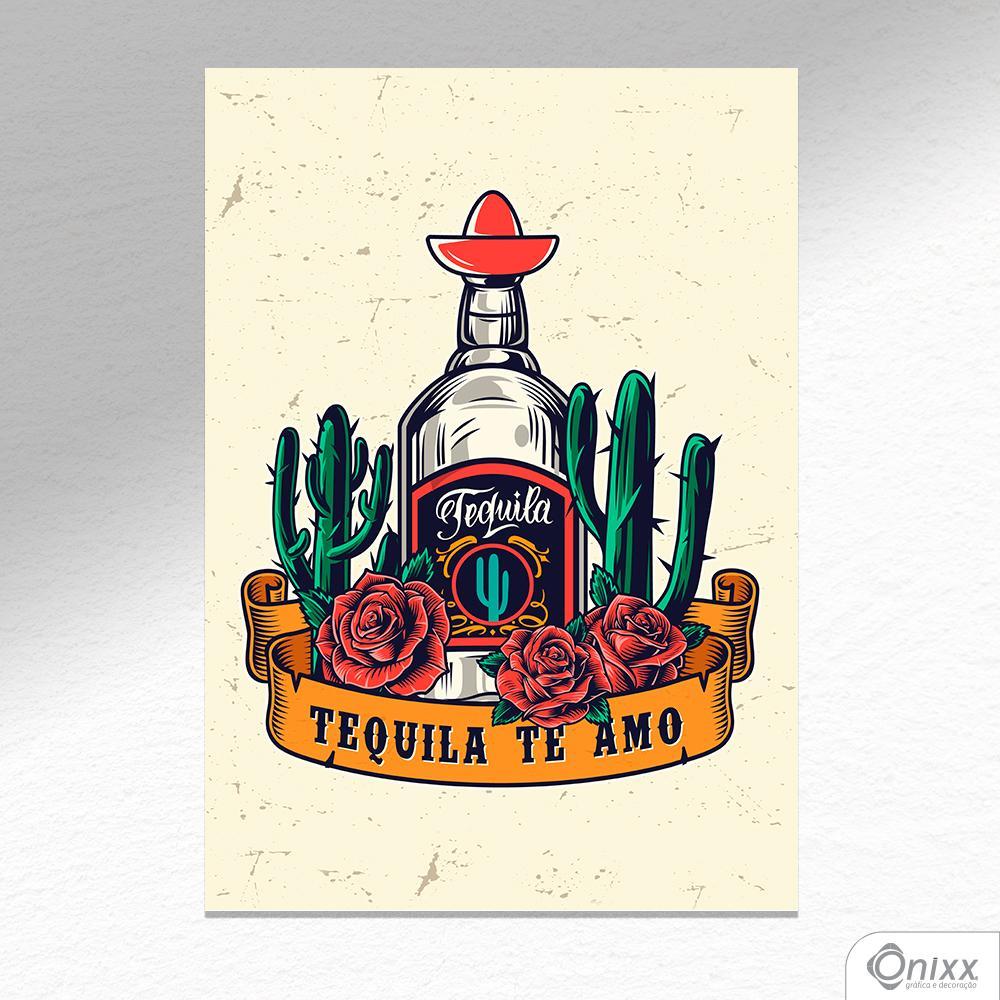 Placa Decorativa Te Amo Tequila A4