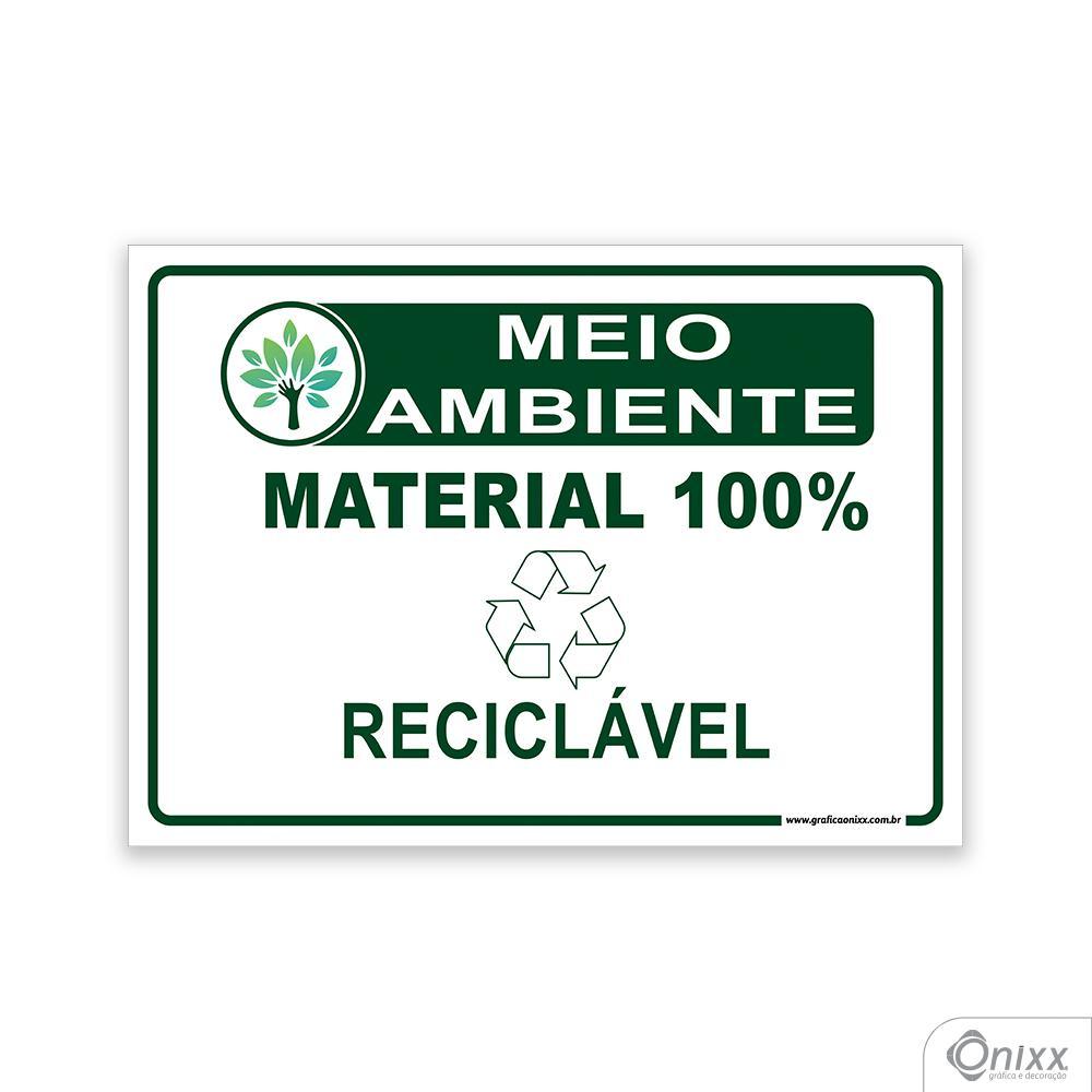 Placa MEIO AMBIENTE: Material 100% reciclável