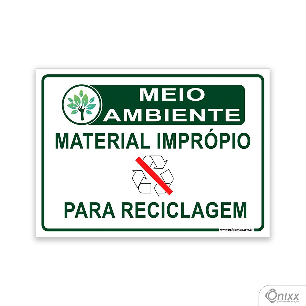 Placa MEIO AMBIENTE: Material Impróprio para reciclagem