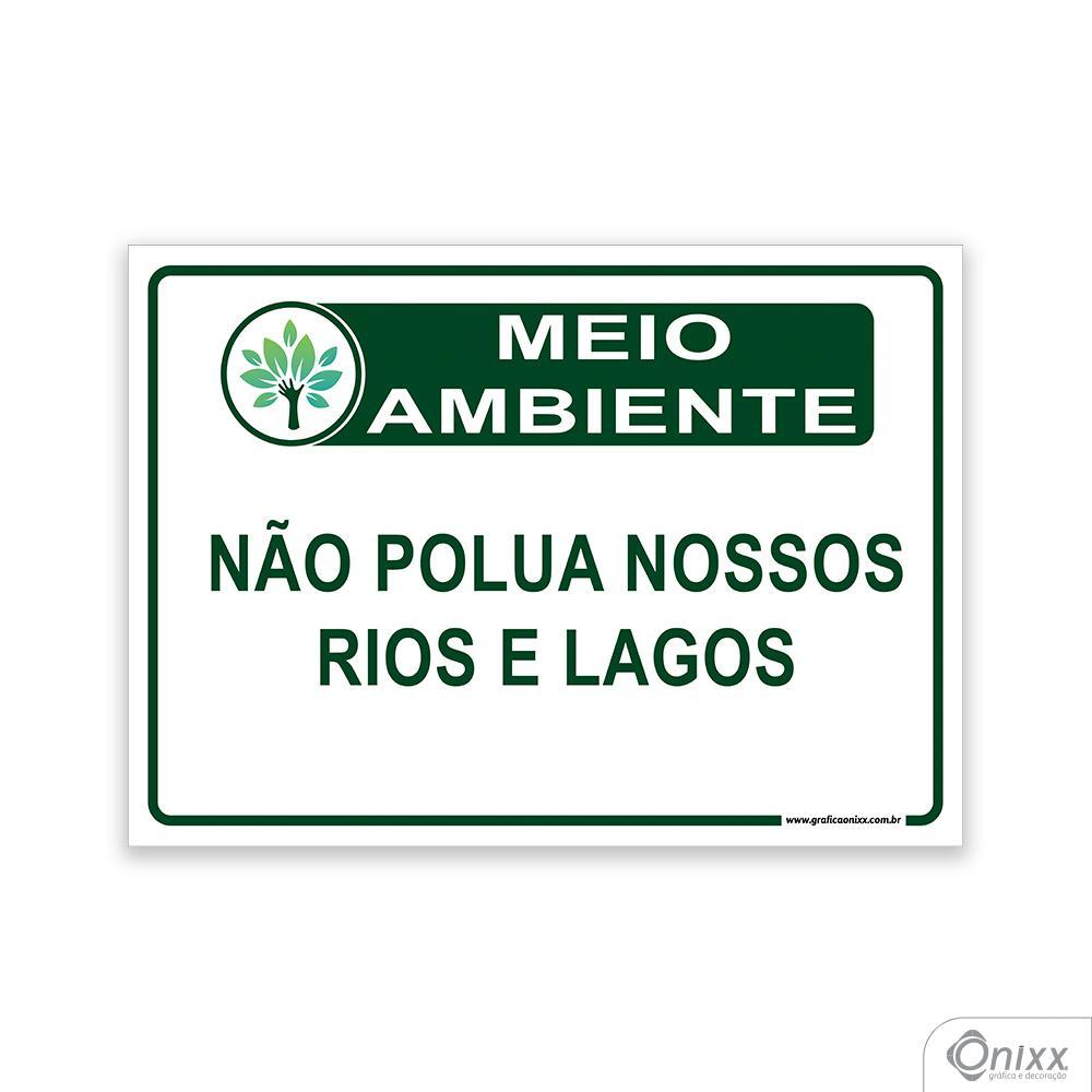 Placa MEIO AMBIENTE Não polua nossos rios e lagos