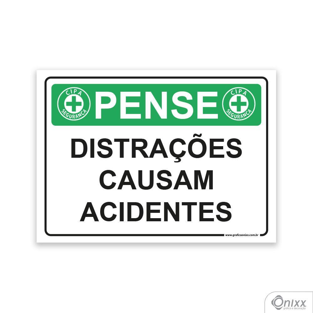 Placa Pense: Distrações Causam Acidentes