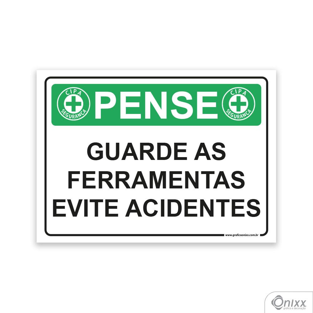 Placa Pense: Guarde as Ferramentas Evite Acidente