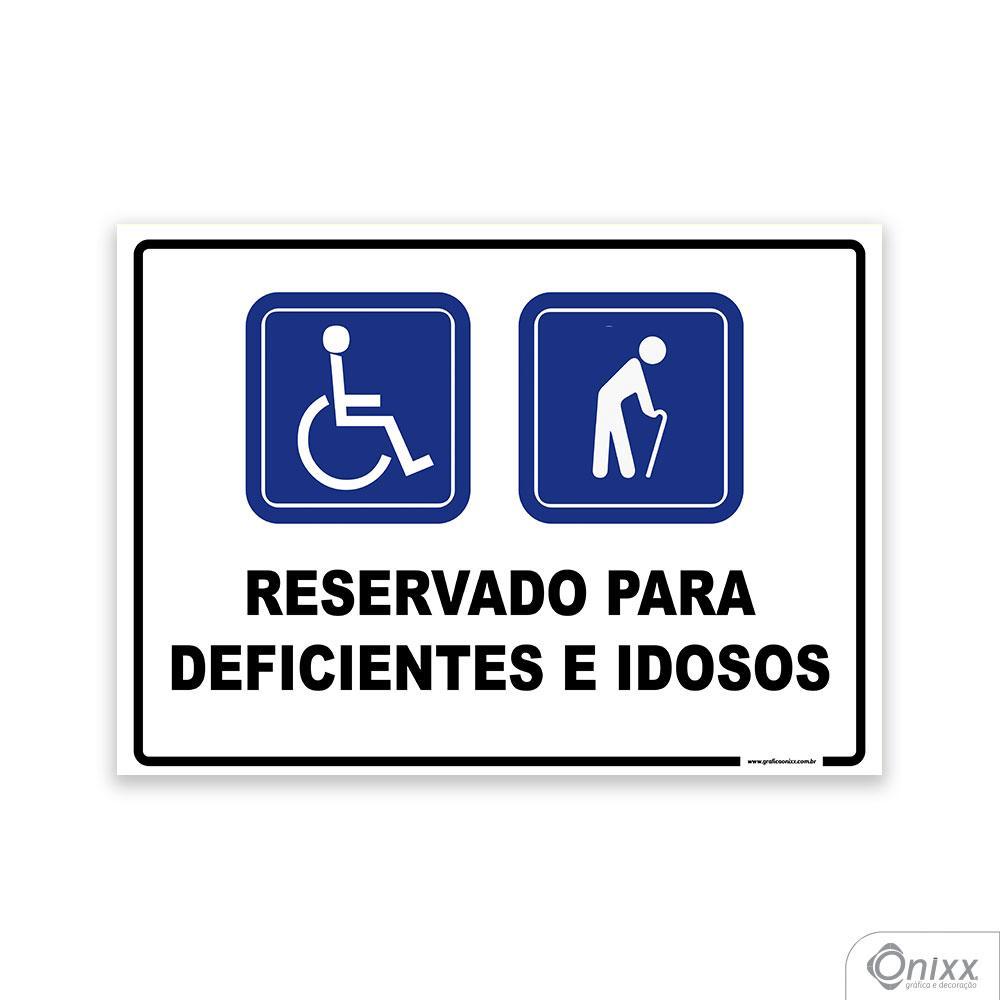 Placa Reservado para Deficientes e Idosos