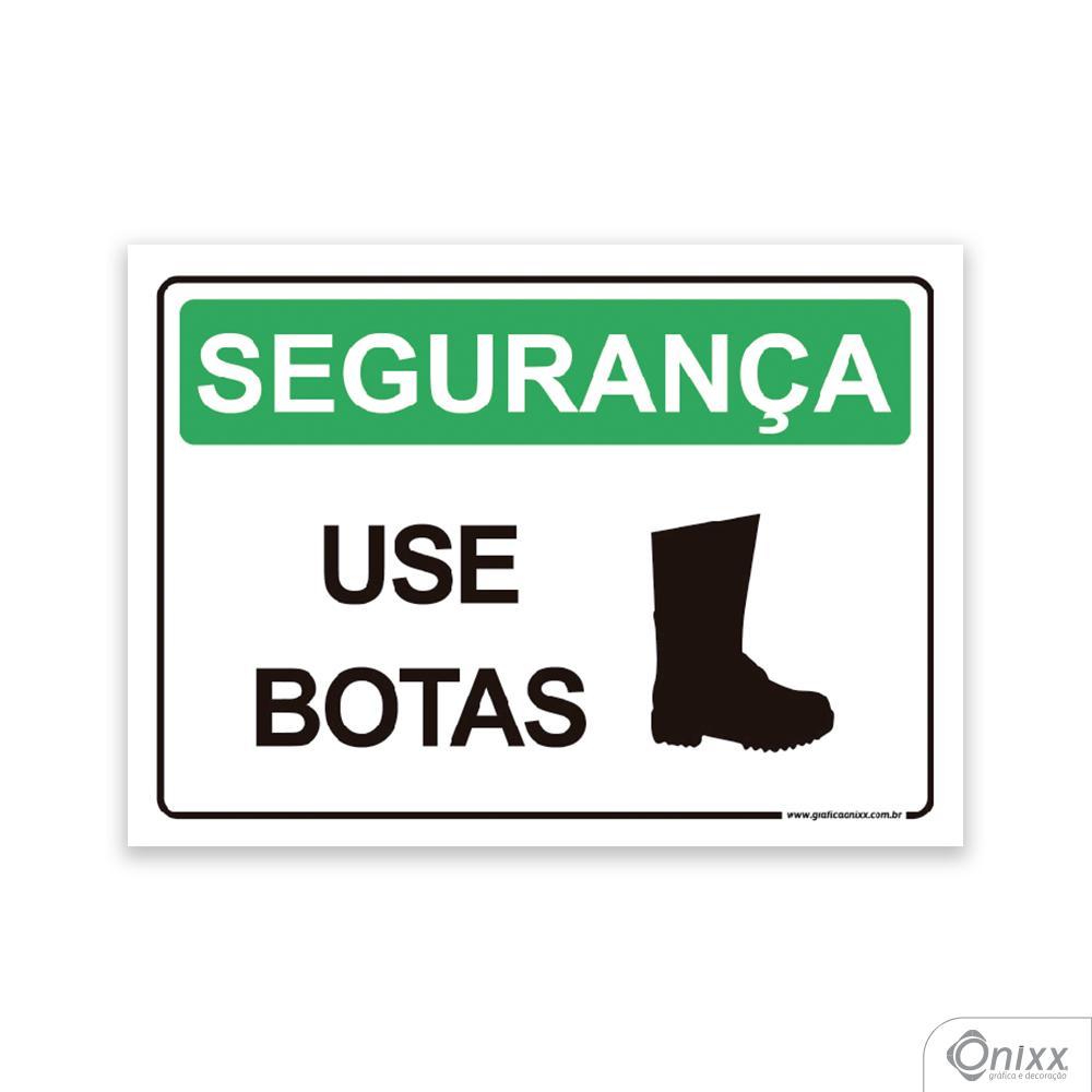 Placa SEGURANÇA: Use Botas